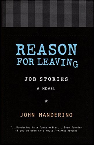 Reason for Leaving: Job Stories A Novel